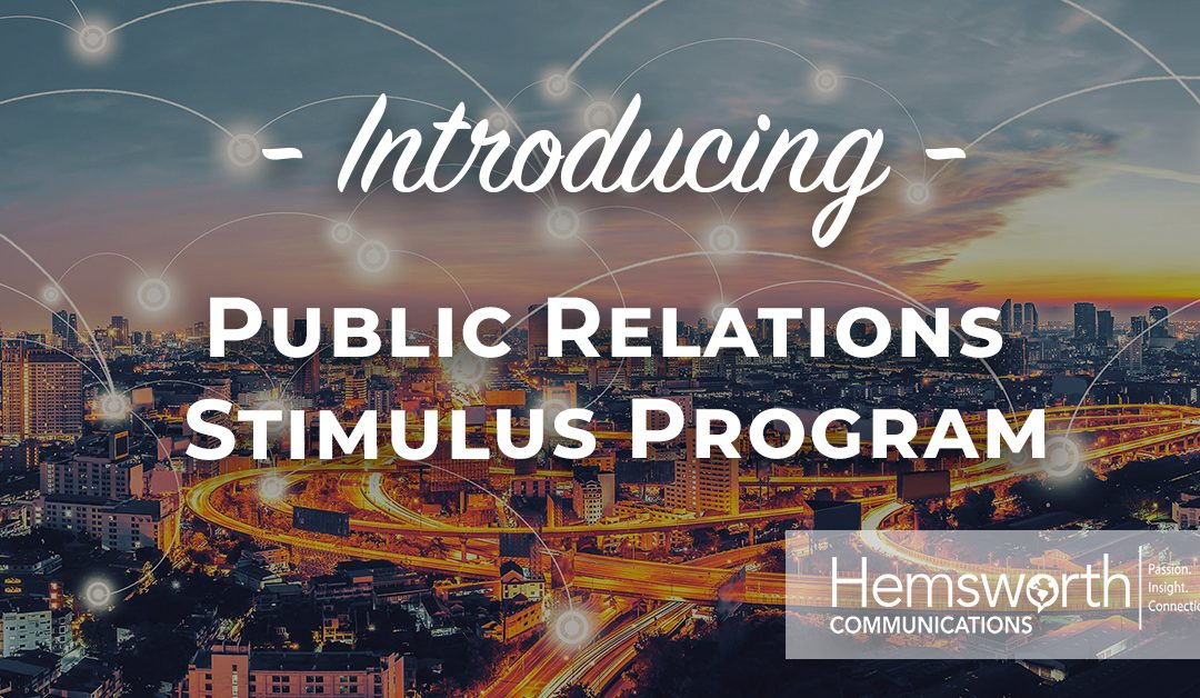 HEMSWORTH LAUNCHES 'PUBLIC RELATIONS STIMULUS PROGRAM' TO AID BUSINESSES IMPACTED BY COVID-19 PANDEMIC